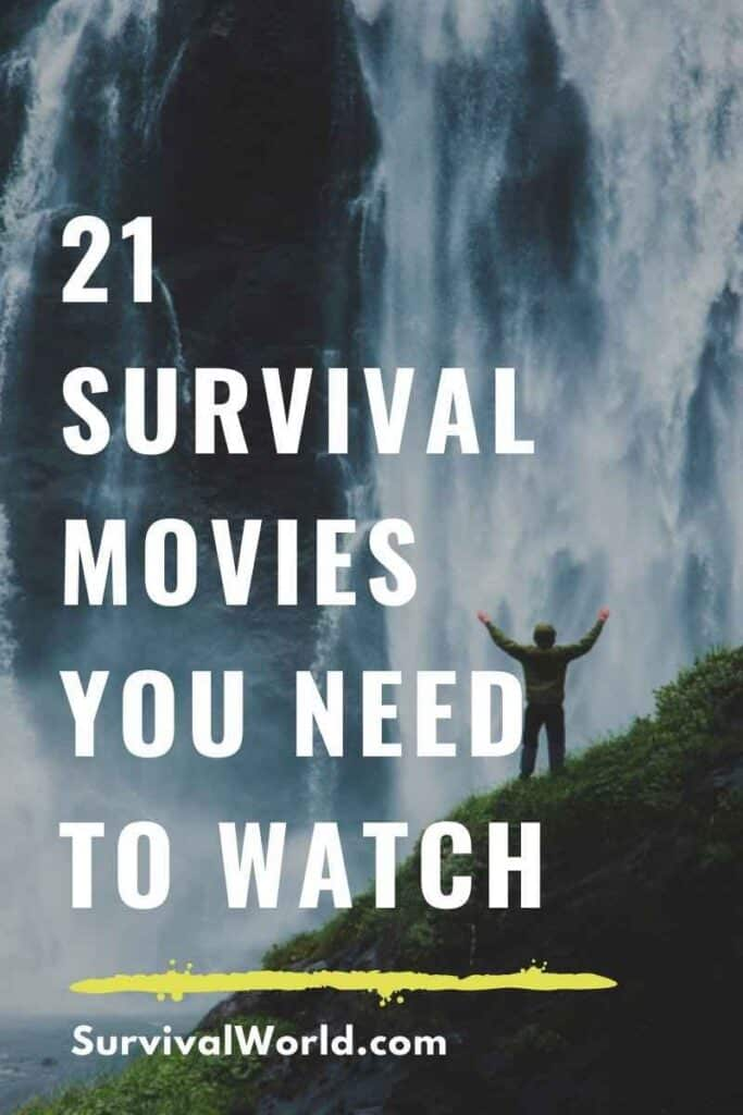 21 Survival Movies You Need To Watch